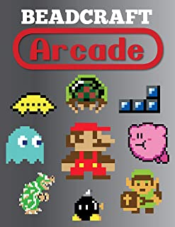 Beadcraft Arcade: Over 100 classic video game and Nintendo-themed patterns for fuse beads: Mario, Zelda, Pac-man, Tetris, ...
