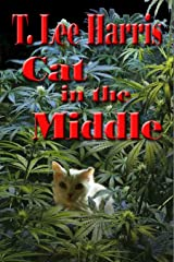 Cat in the Middle Kindle Edition