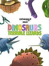 Dinosaurs: Terrible Lizards