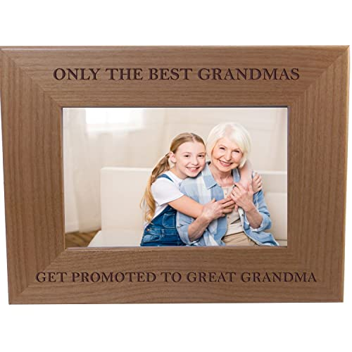 Only The Best Grandmas Get Promoted To Great Grandma 4x6 Inch Wood Picture Frame