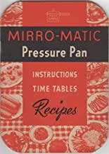 Mirro-Matic Pressure Pan Instruction Time Tables Recipes