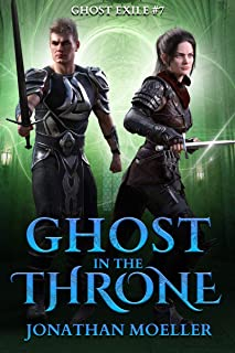 Ghost in the Throne (Ghost Exile #7)