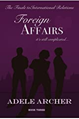Foreign Affairs: International Relations III Kindle Edition