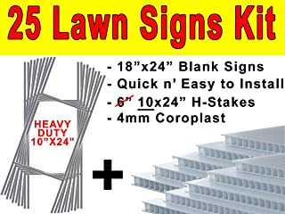 25 Yard Signs + Stakes - 4mm Corrugated Plastic + Heavy Duty Galvanized Wire Stakes