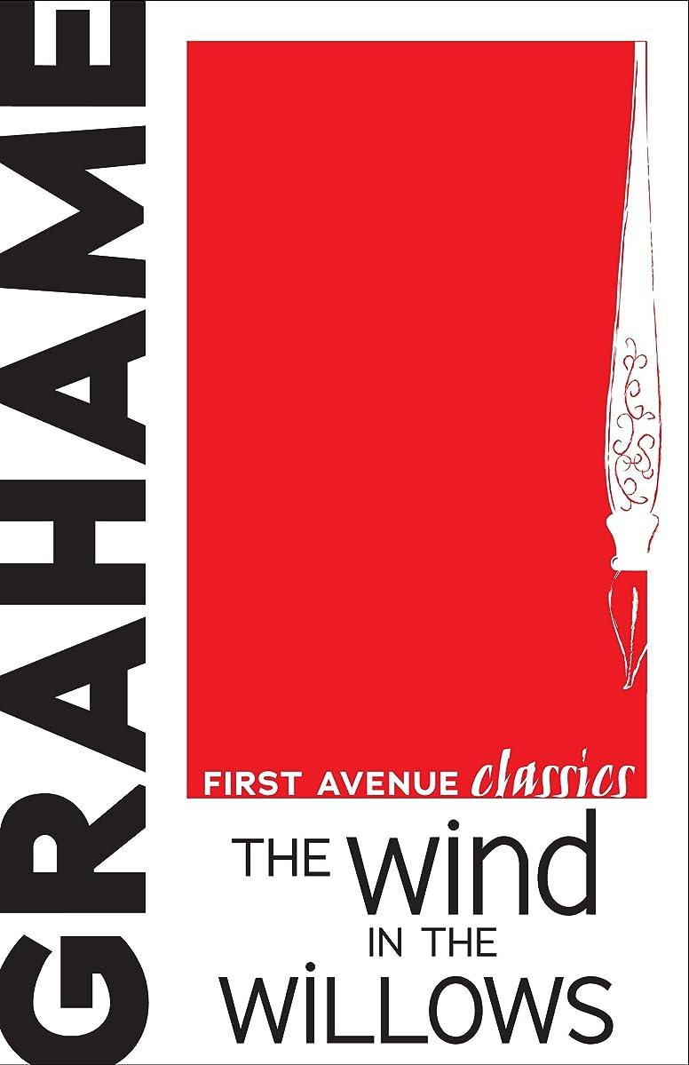 慈悲表面的な左The Wind in the Willows (First Avenue Classics ?) (English Edition)