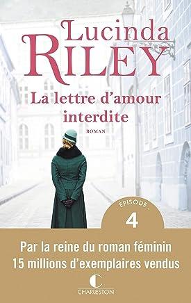 La lettre d'amour interdite - Épisode 4 (French Edition)