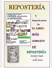 Segunda Parte Curso Completo de Reposteria: Y Segunda parte de El libro Más Completo de Repostería: 7