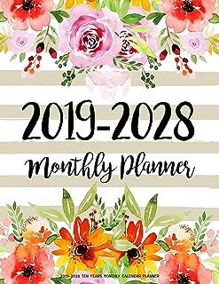 2019-2028 Ten Years Monthly Calendar Planner: Ten Years   January 2019 to December 2028 Monthly Calendar Planner For Academic Agenda Schedule ... Design (10 Years Monthly Calendar Planner)
