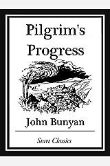 Pilgrim's Progress (Unabridged, With the Original Illustrations) Kindle Edition