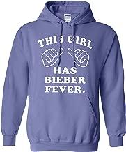 This Girl Has Bieber Fever Hoodie Justin Sweatshirt Adult