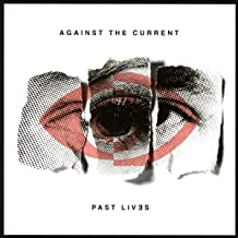 against the current past lives