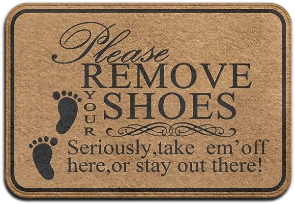 请认真脱掉你的鞋子,在这里脱掉或者呆在外面,超吸水防滑垫室内户外装饰地毯门垫 23 6 L X15 7w 英寸家居装饰