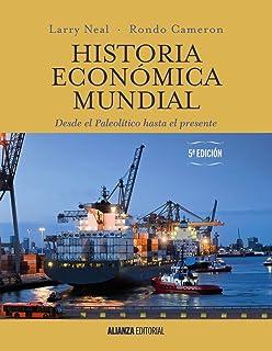 Historia económica mundial: Desde el Paleolítico hasta el