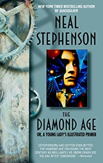 The Diamond Age: Or, a Young Lady's Illustrated Primer (Bantam Spectra Book) (English Edition)