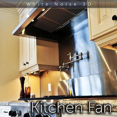 Kitchen Fan Sound de Tmsofts White Noise Sleep Sounds en Amazon Music - Amazon.es