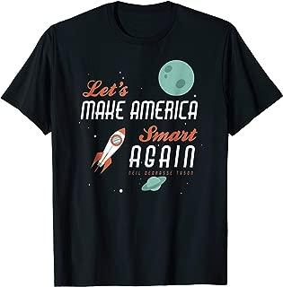 Quote Make America Smart Again T-shirt