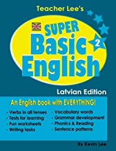Teacher Lee's Super Basic English 2 - Latvian Edition (British Version)