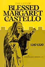 The Life of Blessed Margaret of Castello 1287-1320
