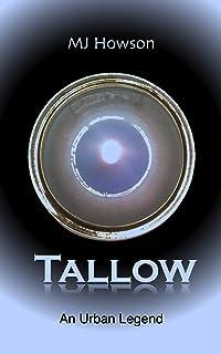Tallow: An Urban Legend (The Tallow Series Book 1)