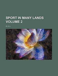 Sport in Many Lands Volume 2