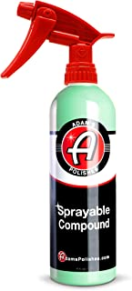 Adam's Sprayable Compound 16oz - Car Paint Polish Swirl & Scratch Remover for Use with Orbital Polisher Before Applying A Wax Sealant or Ceramic Coating