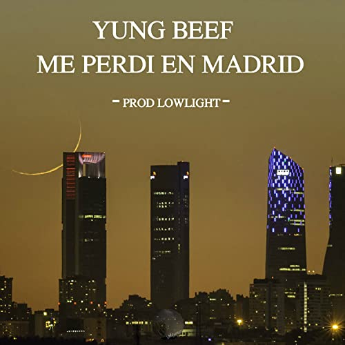 Amazon.com: Me Perdi en Madrid [Explicit]: Yung Beef: MP3 ...