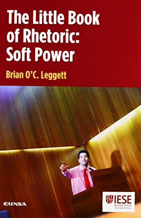 The little book of rhetoric: soft power