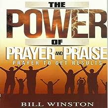 The Power of Prayer & Praise (Volume 1)