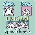 Moo Baa La La La Board Book by Sandra Boynton