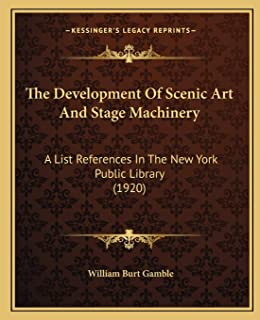 Development of Scenic Art and Stage Machinery