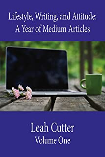 Lifestyle, Writing, and Attitude: A Medium Life