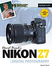 David Busch's Nikon Z7 Guide to Digital Photography (The David Busch Camera Guide Series)