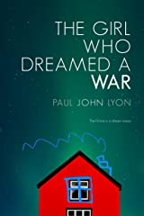 The Girl Who Dreamed a War Kindle Edition