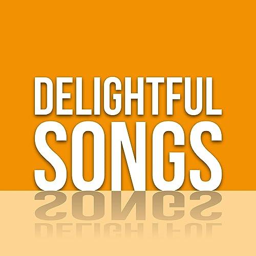 Delightful Songs