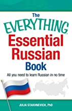 The Everything Essential Russian Book: All You Need to Learn Russian in No Time