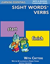 Sight Words Plus Verbs: Sight Word Flash Cards with Critters (Learning Essentials Math & Reading Flashcard Series) (English Edition)