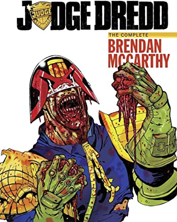 [Judge Dredd: The Brendan McCarthy Collection] (By (artist)  Brendan McCarthy , By (author)  Al Ewing , By (author)  John Wagner , By (author)  Alan Grant) [published: February, 2017]