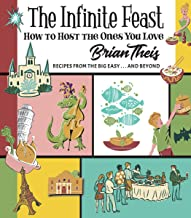 The Infinite Feast: How to Host the Ones You Love