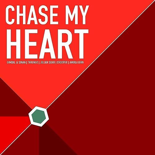 Gimbal & Sinan & Tavengo feat. Julian Suhr - Chase My Heart