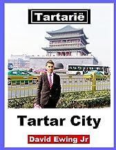 Tartarië - Tartar City: Boek 10 (Dutch Edition)