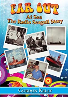 Far Out at Sea - the Radio Seagull Story