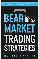 Bear Market Trading Strategies Kindle Edition