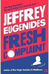 Fresh Complaint Kindle Edition