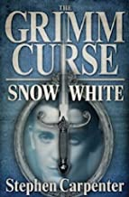 The Grimm Curse - Snow White (The Grimm Curse Series Book 3) (English Edition)