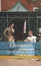 Casanova: Part 12 - Return To Paris