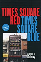 Times Square Red, Times Square Blue