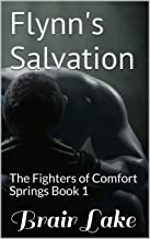 Flynn's Salvation: The Fighters of Comfort Springs Book 1 (Devil's Comfort Series 3)