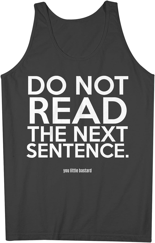 Do Not Read The Next Sentance おかしいです 皮肉な テキスト 男性用 Tank Top Sleeveless Shirt