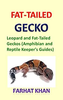 Fat-Tailed Gecko: Leopard and Fat-Tailed Geckos (Reptile and Amphibian's Guides)