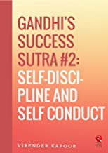 Gandhi's Success Sutra #2: Self-Discipline and Self Conduct (Rupa Quick Reads)